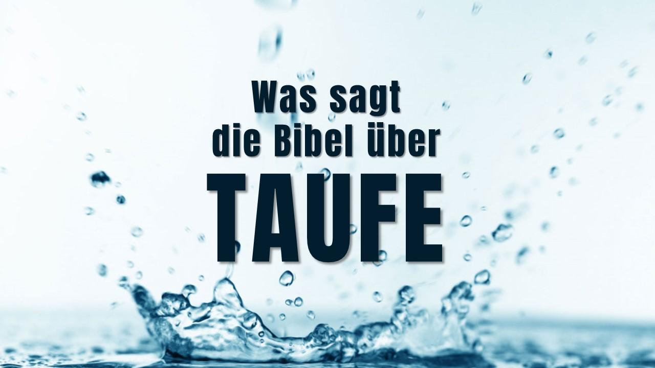 1056 02 Was Sagt Die Bibel über Taufe Gemeinde Gottes Bolivia